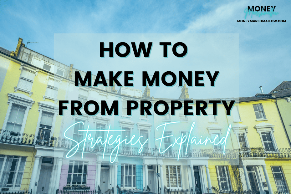 How to make money from property