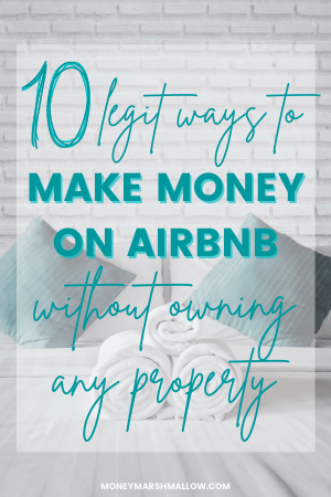 How to make money on Airbnb without owning any property Pin