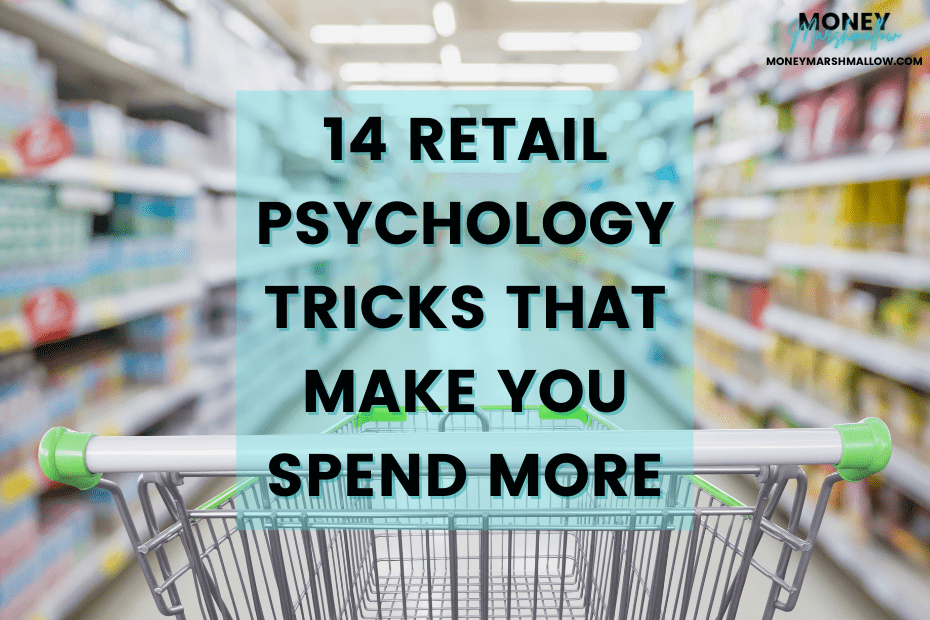 14 retail psychology tricks that make you spend more