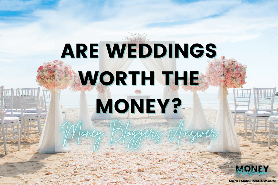 Are weddings worth the money