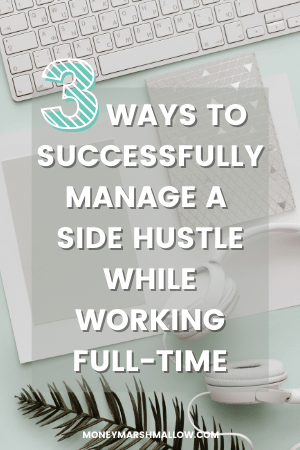 Side hustle while working full time