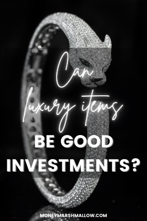 Can luxury items be good investments