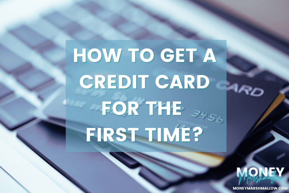 How to get a first time credit card