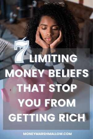 Limiting money beliefs that stop you from getting rich