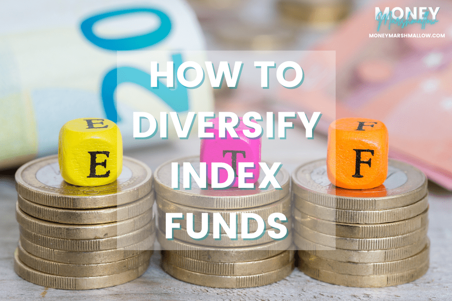 How to diversify index funds